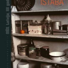 """Vēstures romānu sērijā izdots Laimas Kotas romāns """"Istaba"""""""