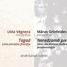 Notiks filosofu Ulda Vēgnera un Māras Grīnfeldes grāmatu atvēršanas svētki