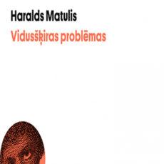 Haralda Matuļa pasaule. Ļoti saistošs ievads